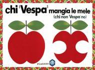 Chi Vespa Mangia le Mele - 1969-71