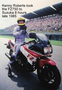 Kenny Roberts took the FZ750 to Suzuka 8 hours in 1985